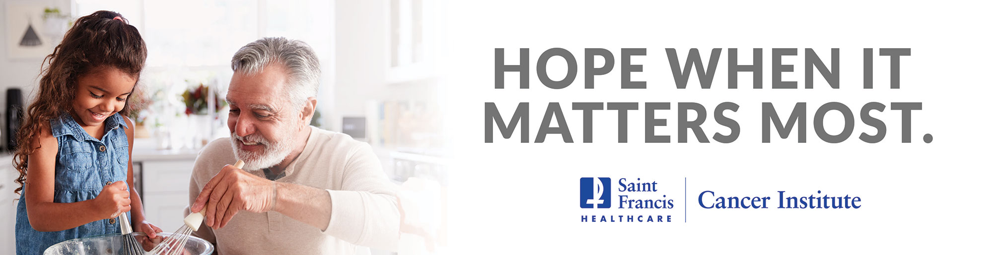 Saint Francis Cancer Services - Hope When it Matters Most