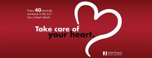 Take care of your heart - Every 40 seconds, someone in the U.S. has a heart attack