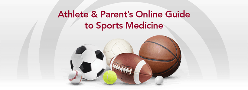 Athlete & Parent's Online Guide to Sports Medicine