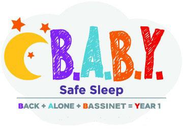 B.A.B.Y. Safe Sleep: Back, Alone, Bassinet, Year One