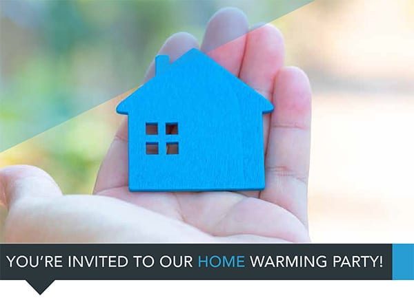 You're invited to our home-warming party!