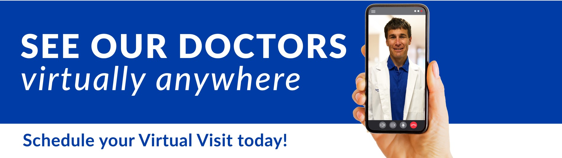 See our doctors, virtually anywhere. Schedule your virtual visit today!