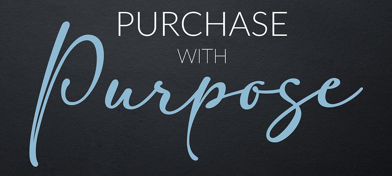 Purchase with Purpose