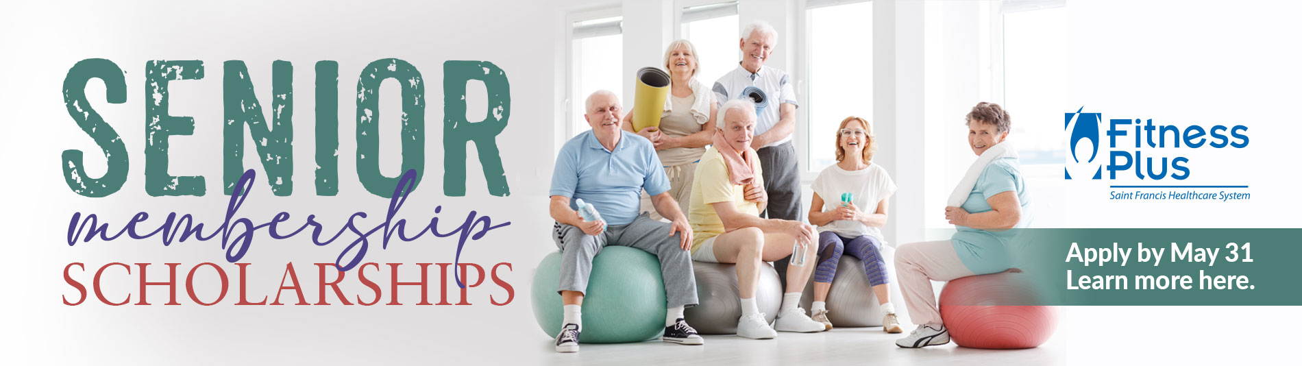 Fitness Plus Senior Member Scholarships. Apply by May 31. Click to learn more.