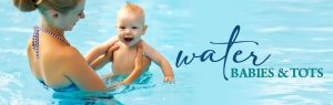 Water Babies and Water Tots