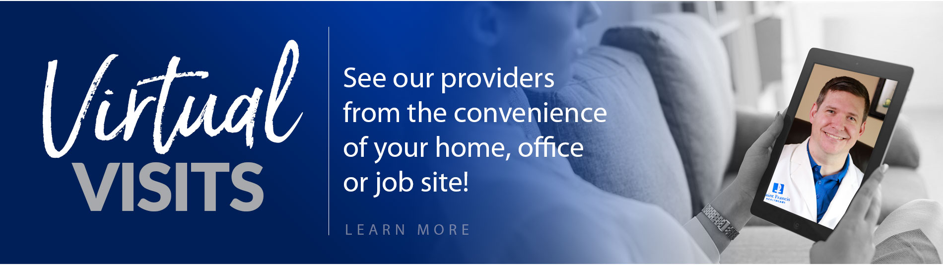 Virtual Visits - See our providers from the convenience of your home, office or job site!