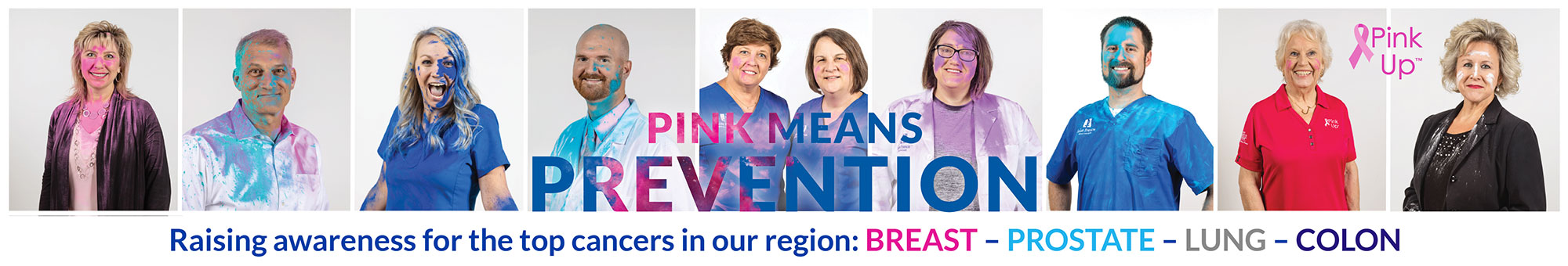 Pink Means Prevention - Raising awareness for the top cancers in our region: breast, prostate, lung and colon